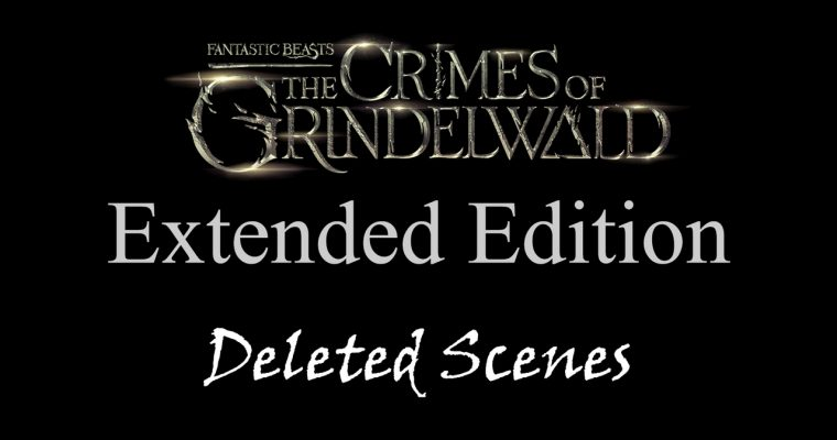Extended Edition – Deleted Scenes